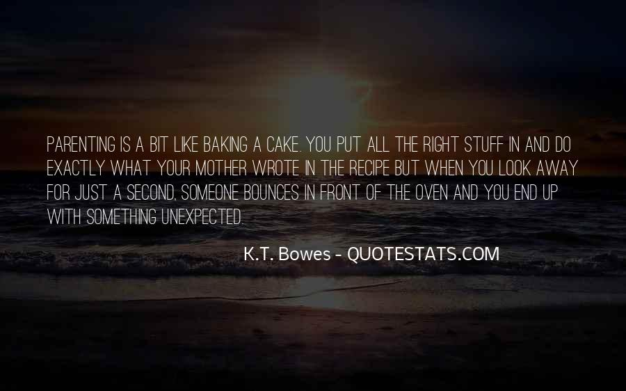 K.T. Bowes Quotes #1745346
