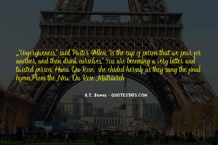 K.T. Bowes Quotes #1747969