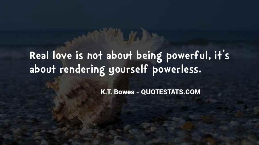 K.T. Bowes Quotes #591962
