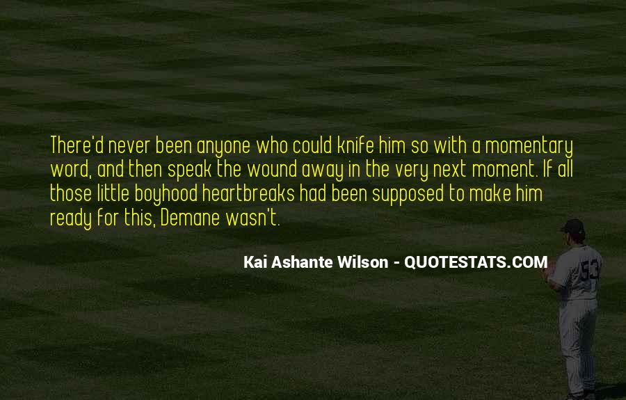 Kai Ashante Wilson Quotes #1304556