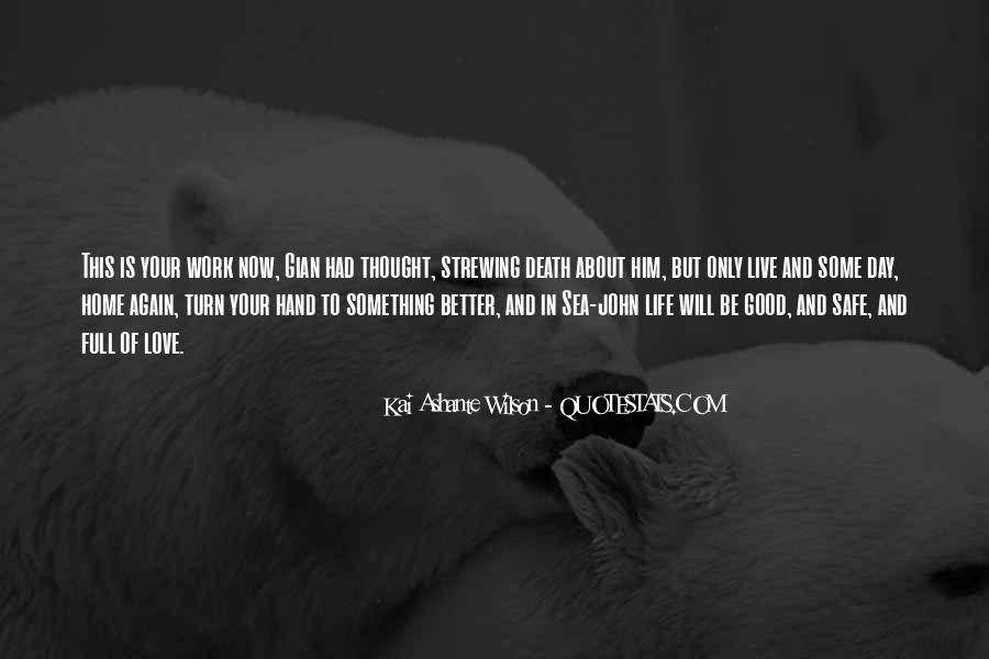 Kai Ashante Wilson Quotes #1346685
