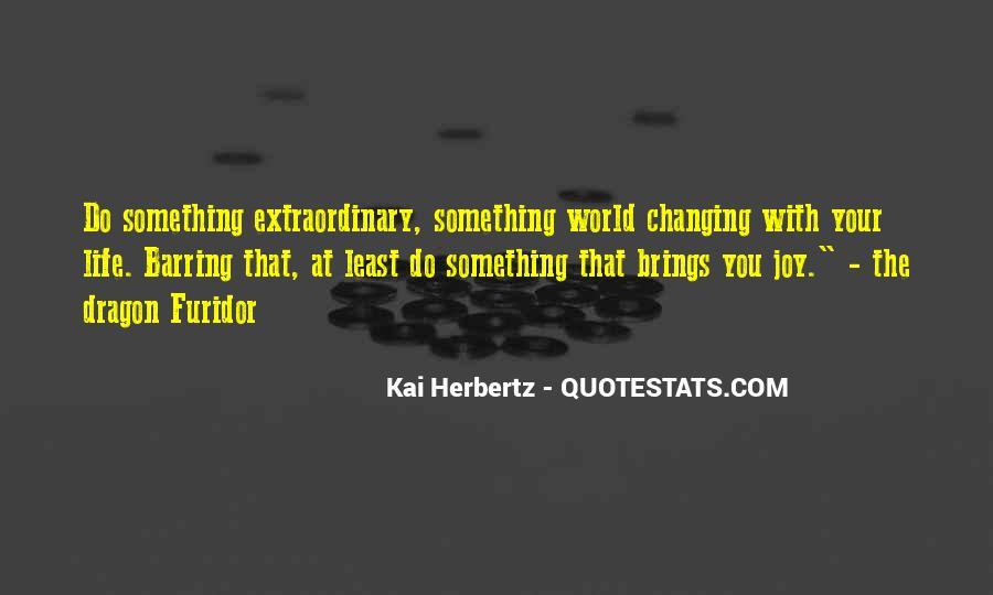 Kai Herbertz Quotes #1707589
