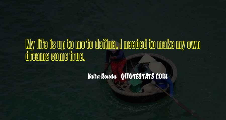 Kaira Rouda Quotes #1248868