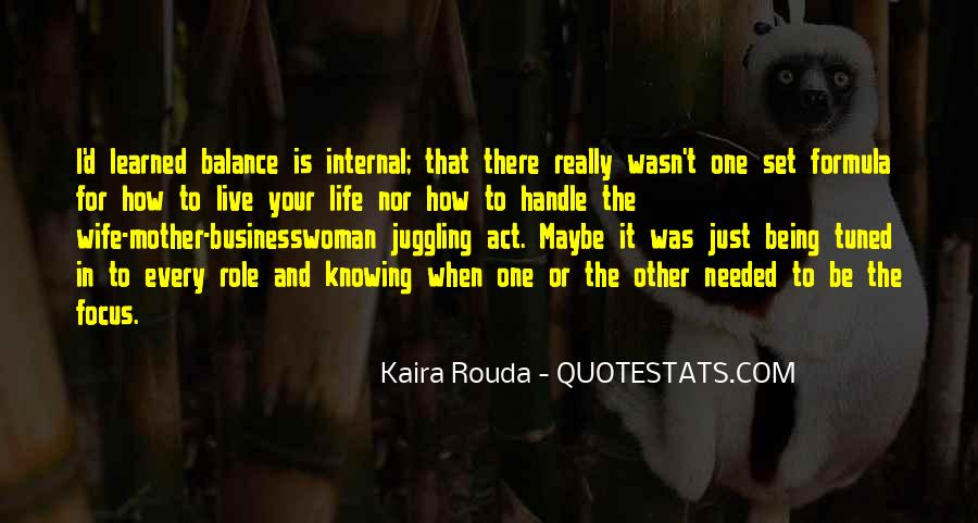 Kaira Rouda Quotes #1667574