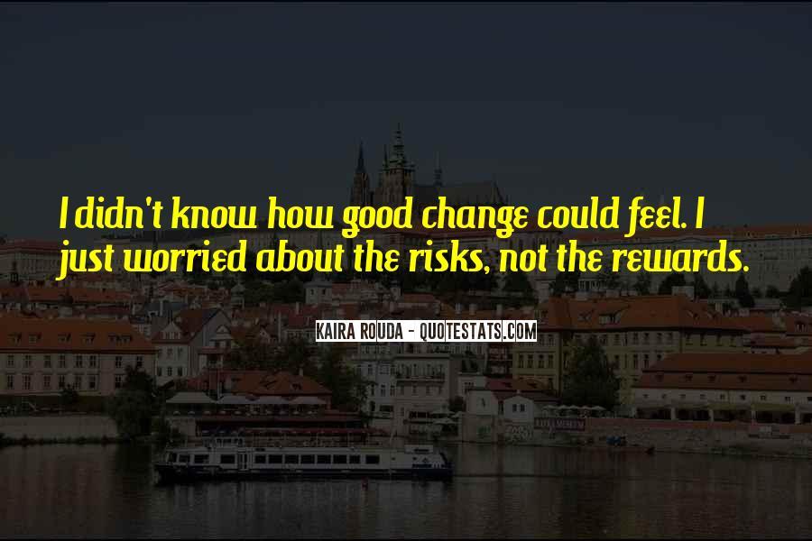 Kaira Rouda Quotes #348122