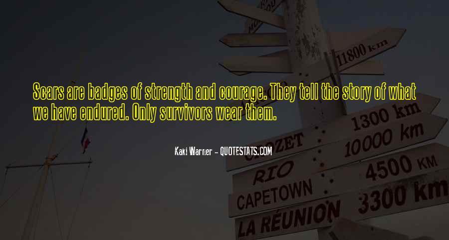 Kaki Warner Quotes #217051