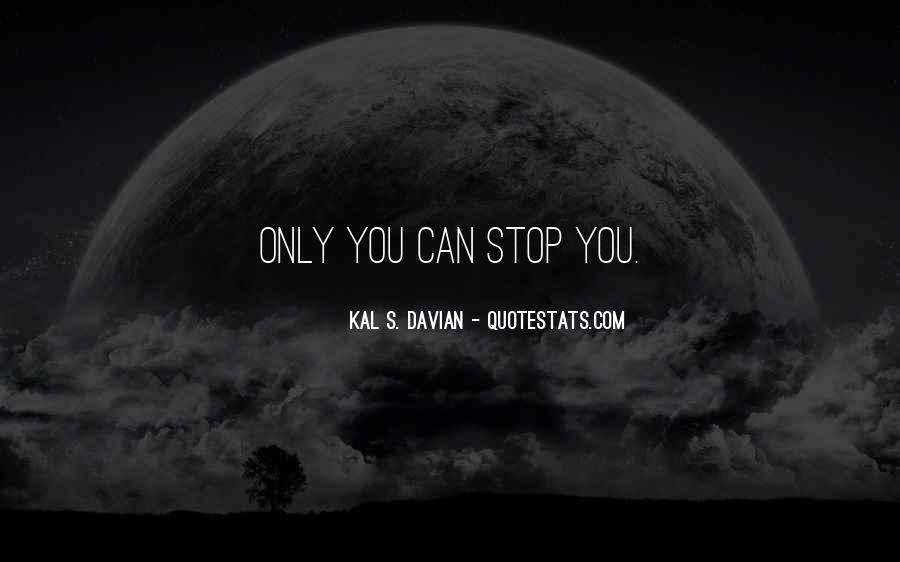 Kal S. Davian Quotes #1156830