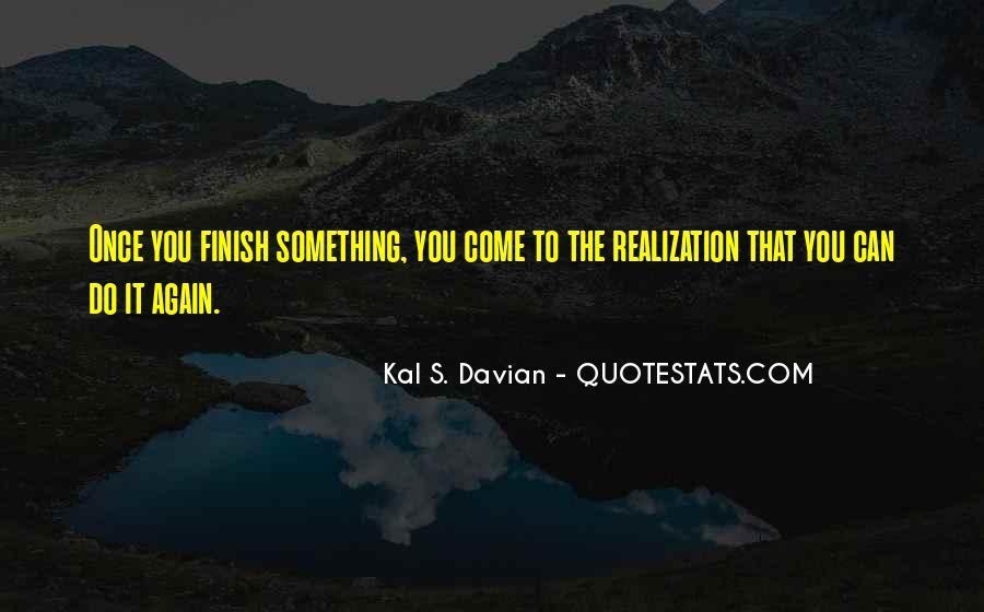 Kal S. Davian Quotes #1800003