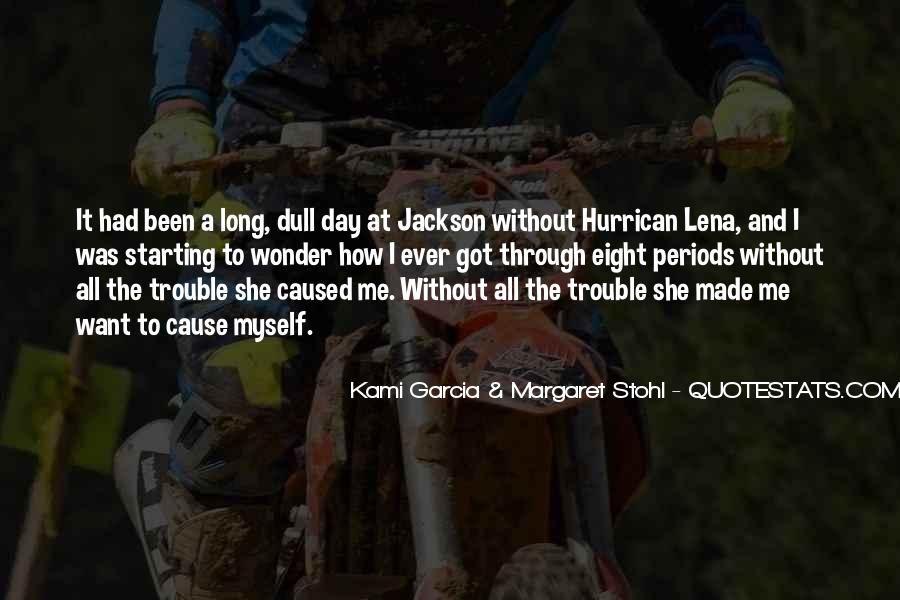 Kami Garcia & Margaret Stohl Quotes #875517