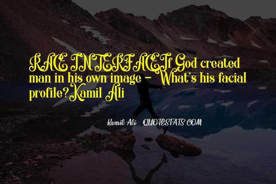 Kamil Ali Quotes #100607