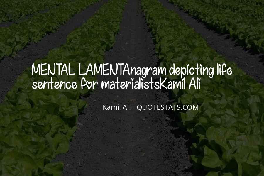Kamil Ali Quotes #1846988