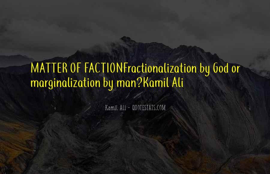 Kamil Ali Quotes #43227