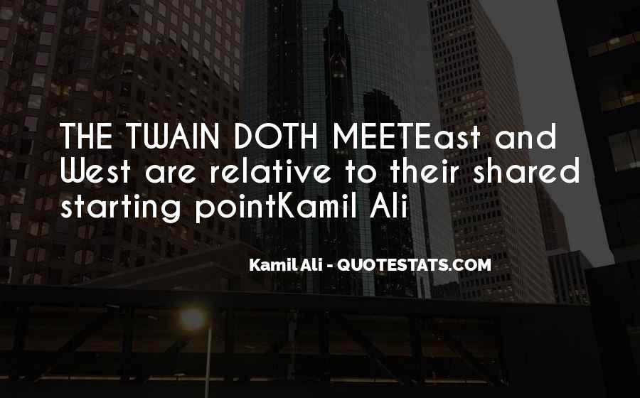 Kamil Ali Quotes #489688