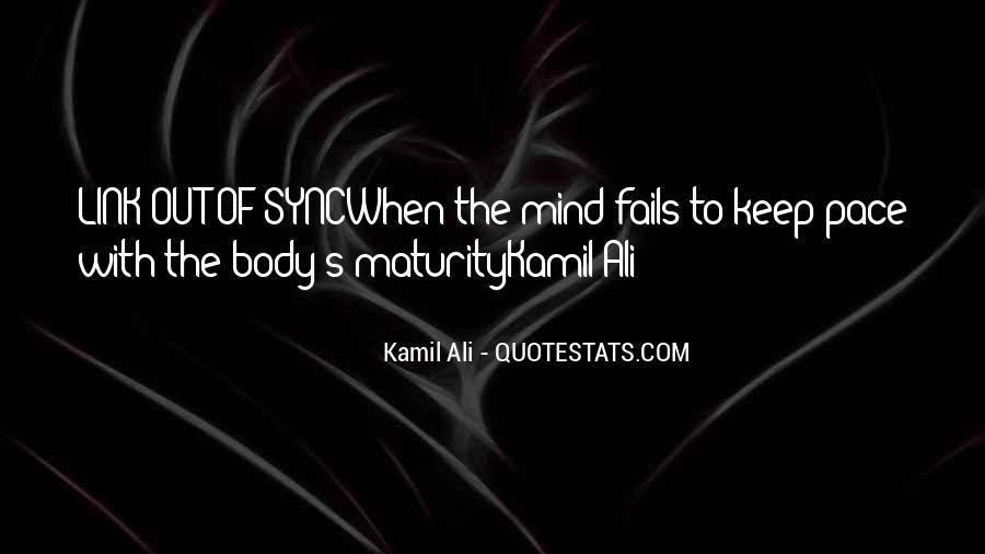 Kamil Ali Quotes #635320