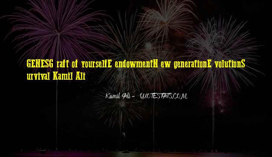Kamil Ali Quotes #665565