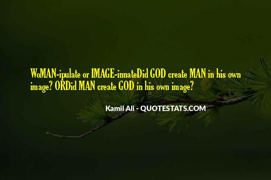 Kamil Ali Quotes #717751