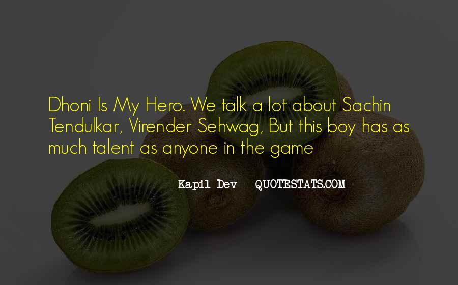 Kapil Dev Quotes #1161882