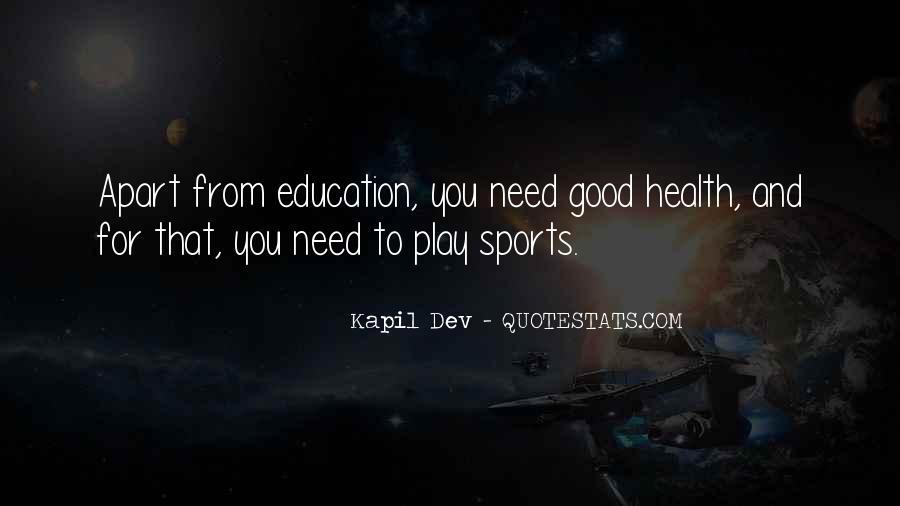Kapil Dev Quotes #1257775