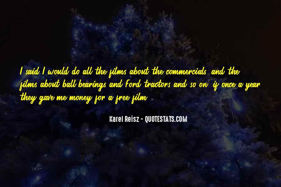 Karel Reisz Quotes #231786