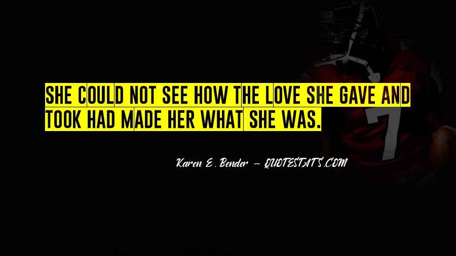 Karen E. Bender Quotes #682348