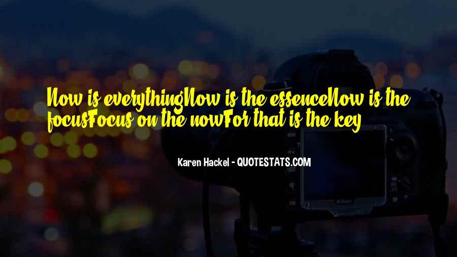 Karen Hackel Quotes #217325