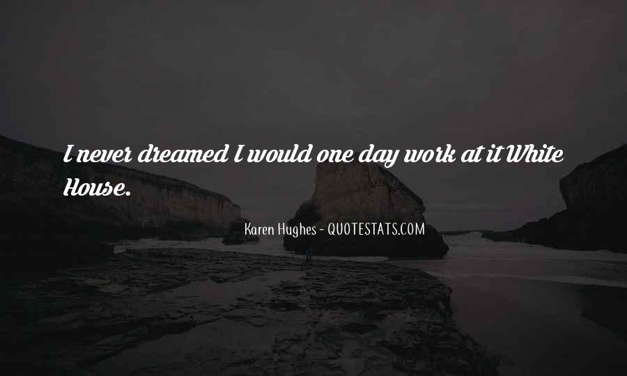 Karen Hughes Quotes #1100658