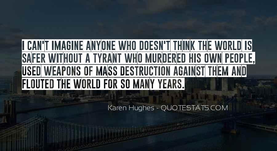 Karen Hughes Quotes #1544946