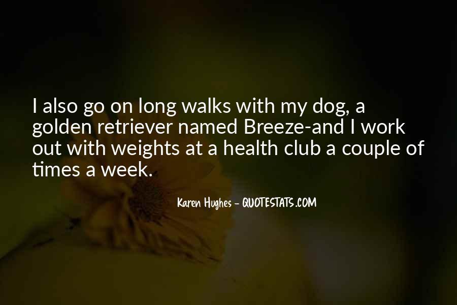Karen Hughes Quotes #578018