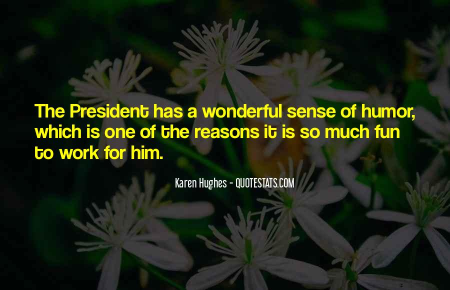 Karen Hughes Quotes #80779