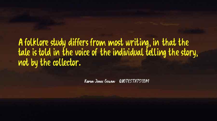 Karen Jones Gowen Quotes #876281