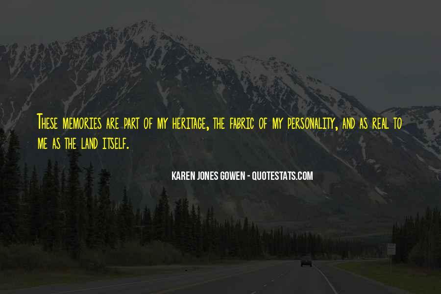Karen Jones Gowen Quotes #942335