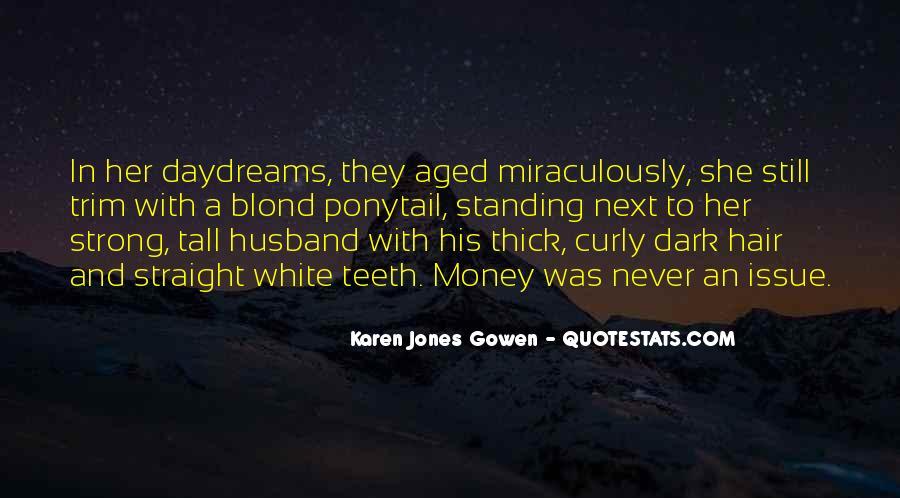 Karen Jones Gowen Quotes #982489