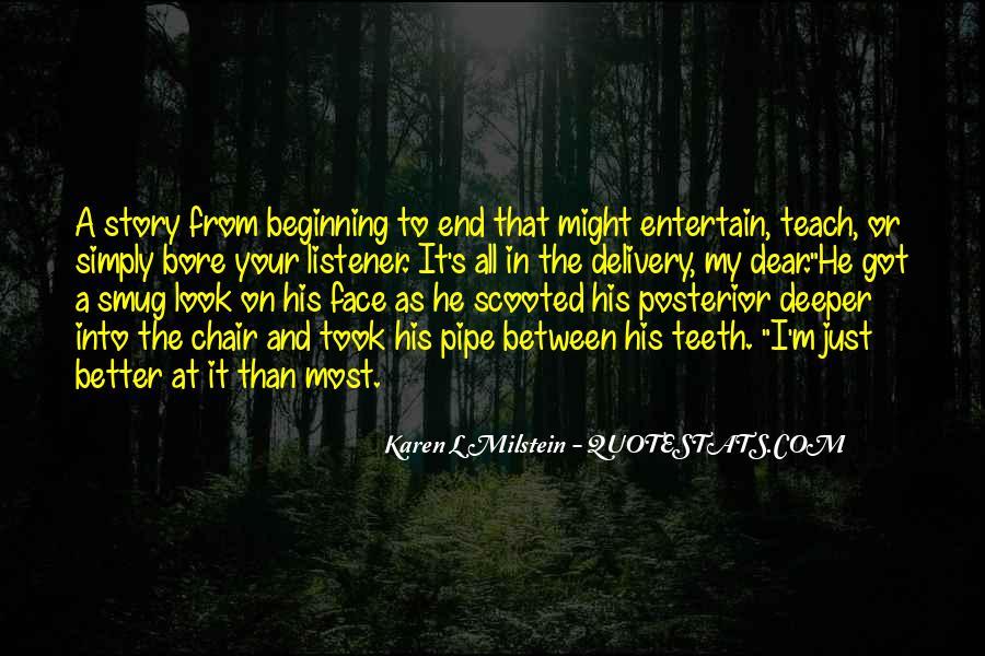 Karen L Milstein Quotes #1146547