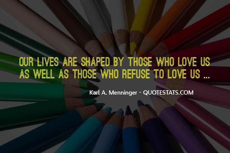 Karl A. Menninger Quotes #1671851