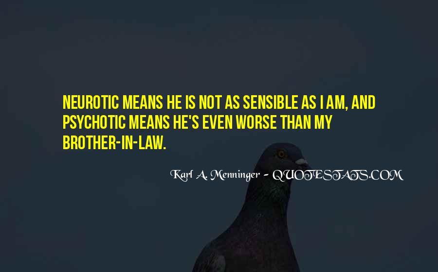 Karl A. Menninger Quotes #1735891