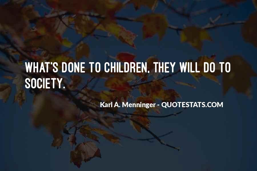 Karl A. Menninger Quotes #1847942