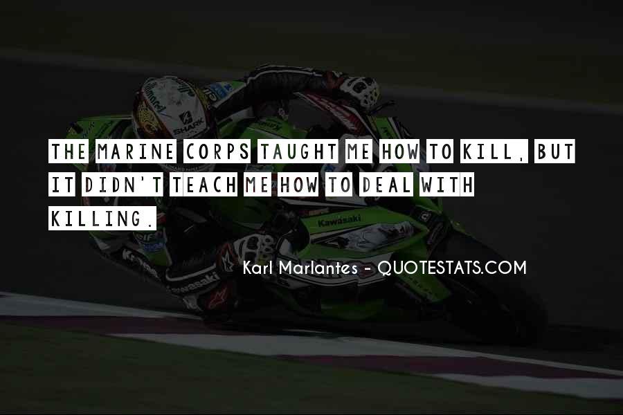 Karl Marlantes Quotes #1258086