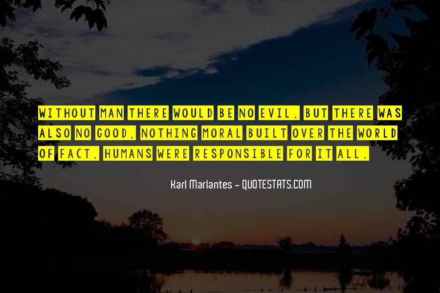 Karl Marlantes Quotes #234131