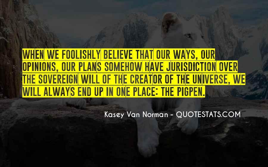 Kasey Van Norman Quotes #1816693