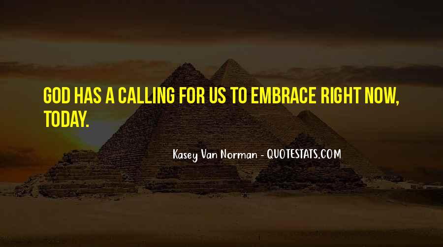 Kasey Van Norman Quotes #1874869