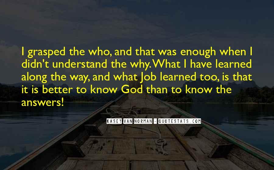 Kasey Van Norman Quotes #435027
