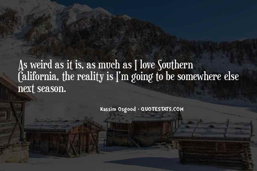 Kassim Osgood Quotes #1381408