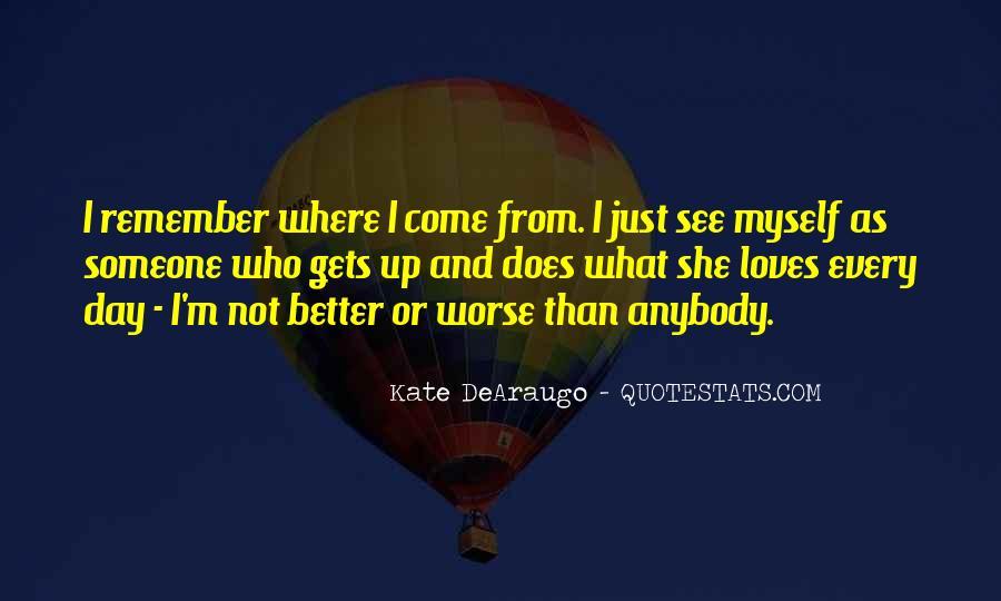 Kate DeAraugo Quotes #1082647