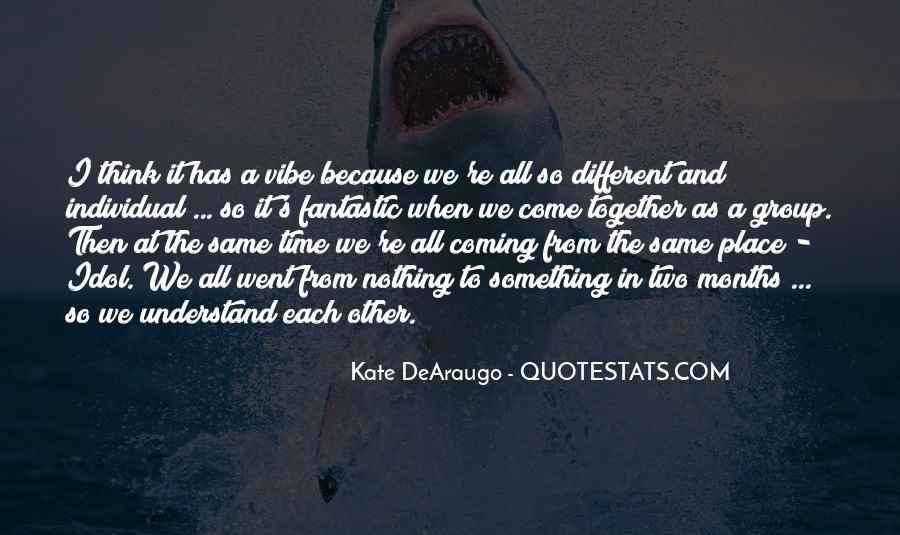 Kate DeAraugo Quotes #1828774