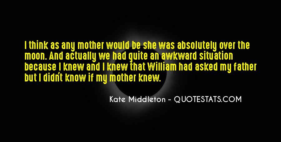 Kate Middleton Quotes #1346037
