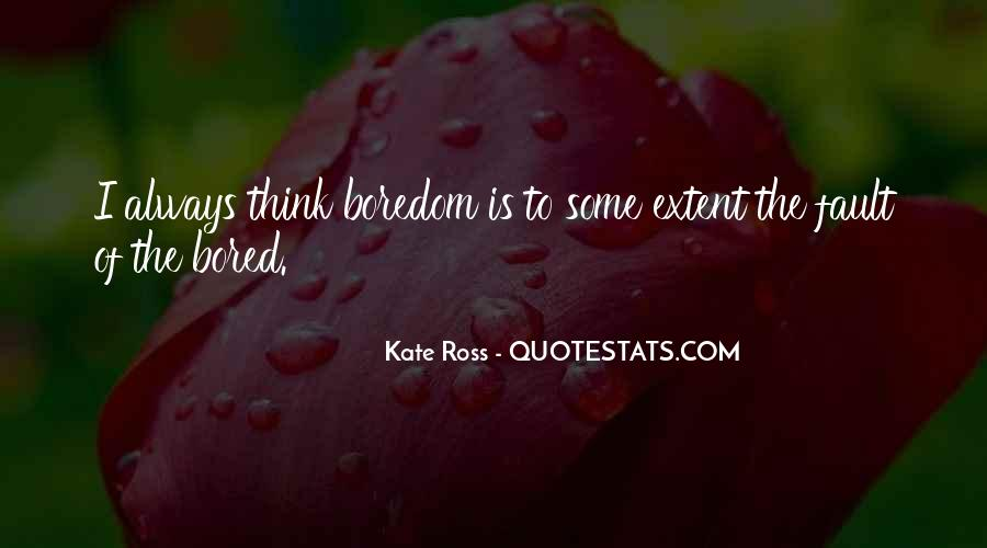 Kate Ross Quotes #1764492