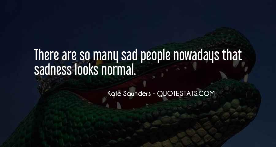 Kate Saunders Quotes #491989