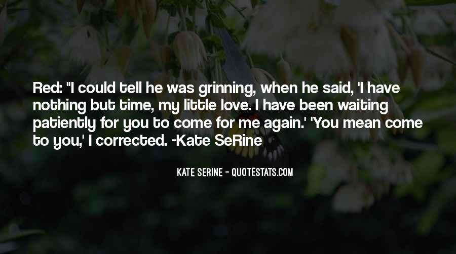 Kate SeRine Quotes #255839
