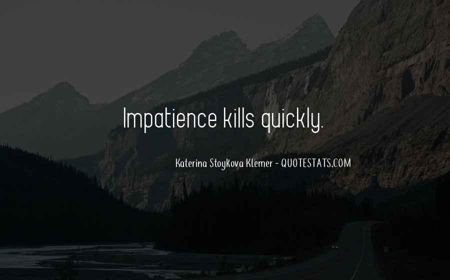 Katerina Stoykova Klemer Quotes #1642506