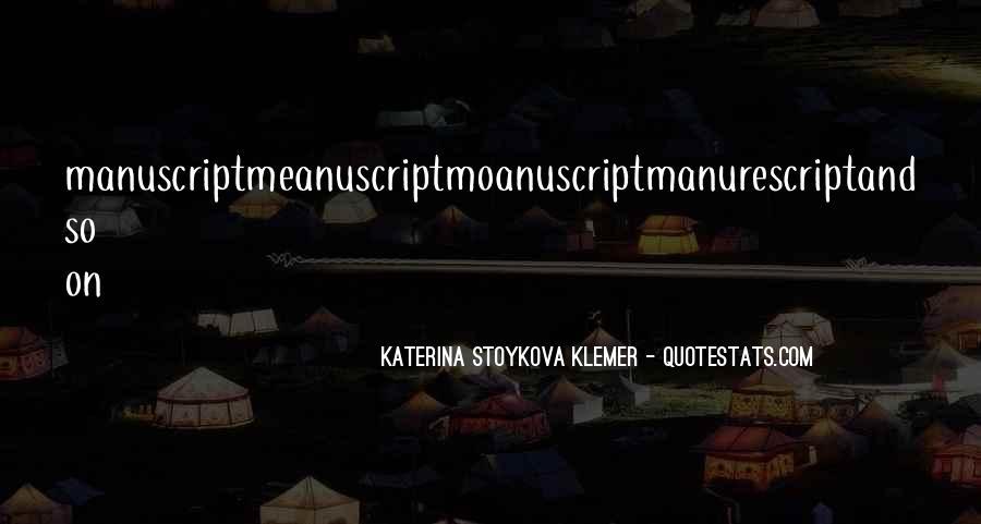 Katerina Stoykova Klemer Quotes #583250